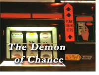 The Demon of Chance